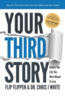 Your Third Story : Author the Life You Were Meant to Live - Book