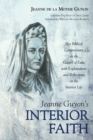 Jeanne Guyon's Interior Faith - Book