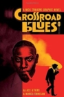 Crossroad Blues: A Nick Travers Graphic Novel - Book