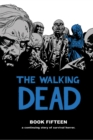 The Walking Dead Book 15 - Book