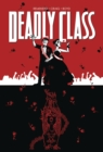 Deadly Class Volume 8: Never Go Back - Book