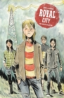Royal City Book 1: The Complete Collection - Book
