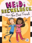 Heidi Heckelbeck Has a New Best Friend - eBook
