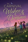 The Carnival of Wishes & Dreams - eBook