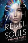 Girls with Rebel Souls - Book