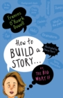How to Build a Story . . . Or, the Big What If - eBook