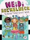 Heidi Heckelbeck and the Wacky Tacky Spirit Week - eBook