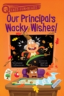 Our Principal's Wacky Wishes! - eBook
