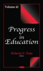 Progress in Education : Volume 42 - Book