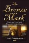 Bronze Mask : Protagonists of English Literature - Book