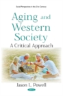 Aging and Western Society : A Critical Approach - Book