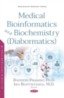 Medical Bioinformatics and Biochemistry (Diabormatics) - eBook