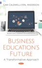 Business Education's Future: A Transformative Approach - eBook