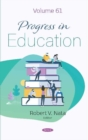 Progress in Education. Volume 61 : Volume 61 - Book