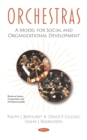 Orchestras: A Model for Social and Organizational Development - eBook