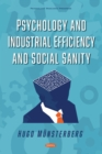Psychology and Industrial Efficiency and Social Sanity - eBook