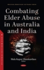 Combating Elder Abuse in Australia and India - Book
