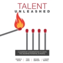 Talent Unleashed : 3 Leadership Conversations to Ignite the Unlimited Potential in People - eAudiobook