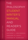 The Philosophy Student Writer's Manual and Reader's Guide - Book