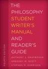 The Philosophy Student Writer's Manual and Reader's Guide - eBook