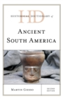 Historical Dictionary of Ancient South America - Book