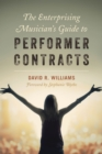 The Enterprising Musician's Guide to Performer Contracts - Book