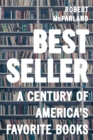 Bestseller : A Century of America's Favorite Books - Book