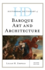 Historical Dictionary of Baroque Art and Architecture - Book