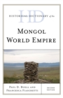 Historical Dictionary of the Mongol World Empire - Book