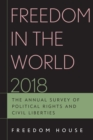 Freedom in the World 2018 : The Annual Survey of Political Rights and Civil Liberties - Book