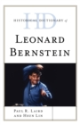 Historical Dictionary of Leonard Bernstein - Book