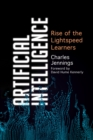 Artificial Intelligence : Rise of the Lightspeed Learners - Book