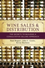 Wine Sales and Distribution : The Secrets to Building a Consultative Selling Approach - Book