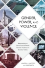 Gender, Power, and Violence : Responding to Sexual and Intimate Partner Violence in Society Today - eBook
