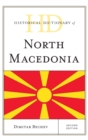 Historical Dictionary of North Macedonia - Book