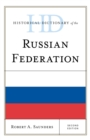 Historical Dictionary of the Russian Federation - Book