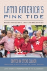Latin America's Pink Tide : Breakthroughs and Shortcomings - Book