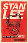 Stan Lee : The Man behind Marvel - Book