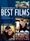 The Encyclopedia of Best Films : A Century of All the Finest Movies, A-J - Book