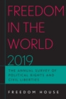 Freedom in the World 2019 : The Annual Survey of Political Rights and Civil Liberties - Book