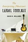 The Enterprising Musician's Legal Toolkit - Book