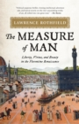 The Measure of Man : Liberty, Virtue, and Beauty in the Florentine Renaissance - Book