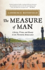 The Measure of Man : Liberty, Virtue, and Beauty in the Florentine Renaissance - eBook