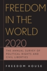 Freedom in the World 2020 : The Annual Survey of Political Rights and Civil Liberties - Book