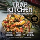 Trap Kitchen - eAudiobook