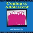 Coping with Your Adolescent - eAudiobook