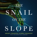 The Snail on the Slope - eAudiobook