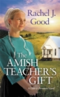 The Amish Teacher's Gift - Book