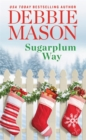 Sugarplum Way - Book