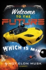 Welcome to the Future Which Is Mine - eBook
